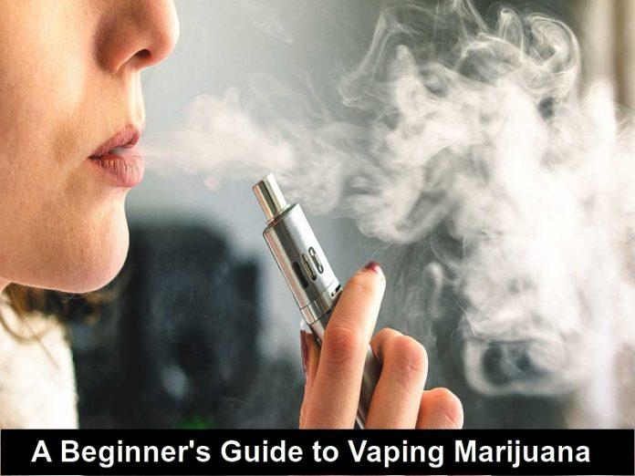 guide to vaping marijuana